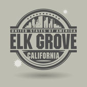 Stamp or label with text Elk Grove, California inside — Stock Vector