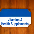 Stock Photo: Vitamins, Health Supplements sign