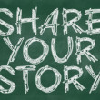 Share your story phrase — Stock Photo