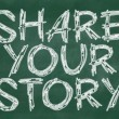 Stock Photo: Share your story phrase