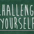 Stock Photo: Challenge yourself phrase