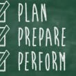 Plan prepare perform — Stock Photo