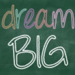 Dream BIG phrase — Stock Photo