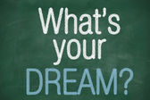 What's your dream phrase on blackboard — Stock Photo