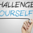 Challenge yourself written on a whiteboard — Stock Photo