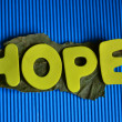 Hope — Stock fotografie #37793041