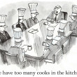 We have too many cooks in the kitchen - Stock Photo