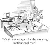 It's time once gain for the morning motivational roar — Stock Photo