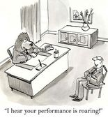 I hear your performance is roaring along — Photo