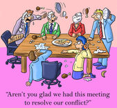 Aren't you glad we had this meeting to resolve our conflict — Photo