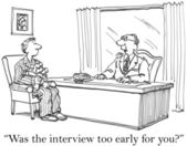 Was the interview too early for you — Foto Stock
