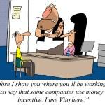 I use Vito for incentive, not money. — Stock Photo