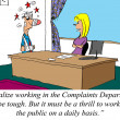 Working in the Complaints Department can be tough. - Stock Photo