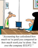 Accounting has calculated how much we paid you — Stock Photo