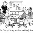 """The first planning session was fairly basic."" — Stock Photo"