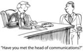 """""""Have you met the head of internal communications?"""" — Stock Photo"""