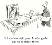 """I found our eight year old sales goals, and we're almost there!"" — Stock Photo"