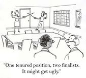 """One tenured position, two finalists. It might get ugly."" — Stock Photo"
