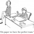 """On paper we have the perfect team."" — Stock Photo"