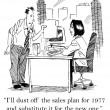 I'll dust off the sales plan for 1977 and substitute it for the new one. — Zdjęcie stockowe