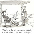 """You have the relaxed, can do attitude that we look for in an office manager."" — 图库照片"