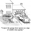 Cartoon illustration. Man reject the garage door opener as a sign of middle class apathy — Stock Photo #32609071