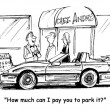 Foto de Stock  : Cartoon illustration. How much ci pay you to park it