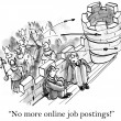 Stock Photo: Cartoon illustration - No more online job postings!