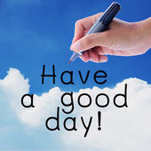 Have a good day — Stock Photo