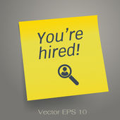 You are hired — Stock Vector