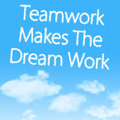 Teamwork Makes The Dream Work — Stock Photo
