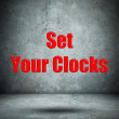 Set Your Clocks concrete wall — Stock Photo