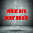 What are your goals concrete wall — Stock Photo