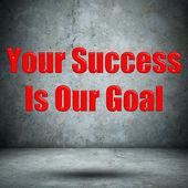 ваш успех-наша цель бетонная стена — Стоковое фото