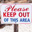 Sign Stating Please Keep Out of This Area — Stock Photo #23167372