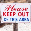 Sign Stating Please Keep Out of This Area — Stock Photo