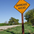 Barricade ahead warning sign — Stock Photo