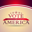Stock Photo: Vote for America - election poster