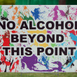 "Sign At Festival Warns ""No Alcohol Beyond This Point"" — Stock Photo"