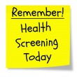 Stock Photo: Remember Health Screening Today