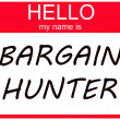 Hello my name is Bargain Hunter — Stock Photo