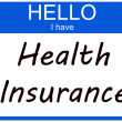 Hello I have Health Insurance — Foto de Stock