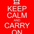 Keep Calm and Carry On — Stock Photo