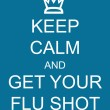 Keep Calm and Get Your Flu Shot — Stock Photo