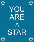 You Are a Star Blue Sign — Stock Photo