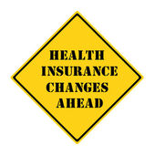 Health Insurance Changes Ahead Sign — Stock Photo