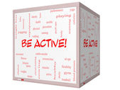 Be Active! Word Cloud Concept on a 3D cube Whiteboard — Stock Photo