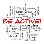 Be Active! Word Cloud Concept in red caps — Stock Photo