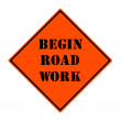 Stock Photo: Begin Road Work Sign