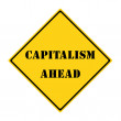 Stock Photo: Capitalism Ahead Sign